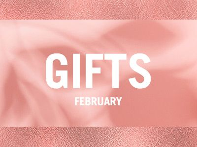 Gifts February