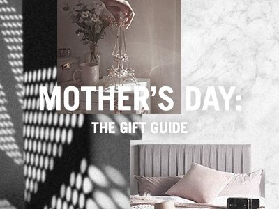 Mother's Day: The Gift Guide