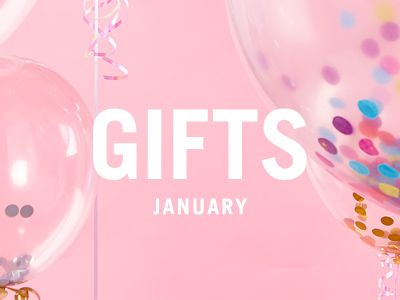 January Gifts